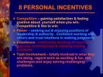 8 personal incentives1