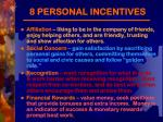 8 personal incentives2