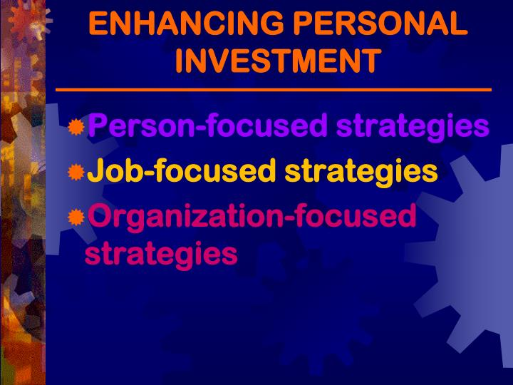 ENHANCING PERSONAL INVESTMENT
