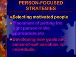 person focused strategies