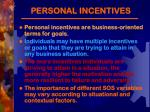 personal incentives