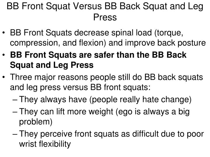 BB Front Squat Versus BB Back Squat and Leg Press
