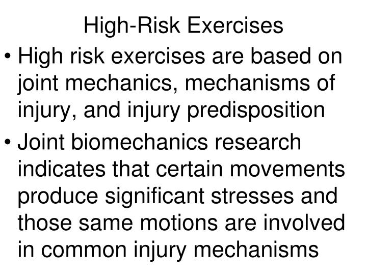 High-Risk Exercises