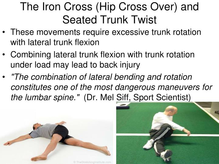 The Iron Cross (Hip Cross Over) and Seated Trunk Twist
