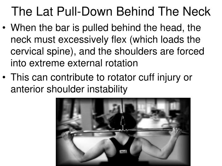 The Lat Pull-Down Behind The Neck