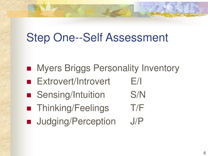 Step One--Self Assessment