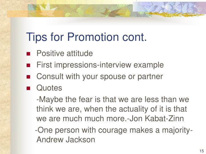 Tips for Promotion cont.