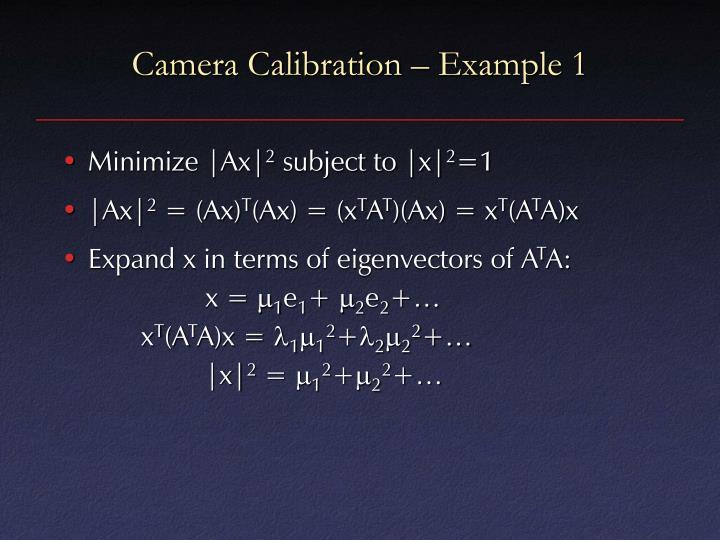 Camera Calibration – Example 1