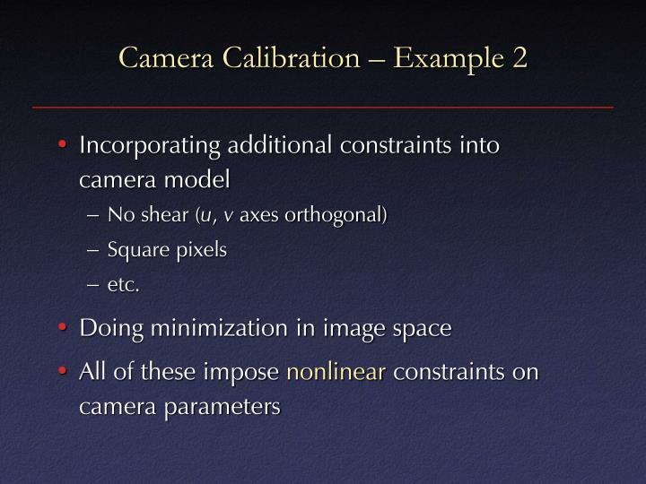 Camera Calibration – Example 2