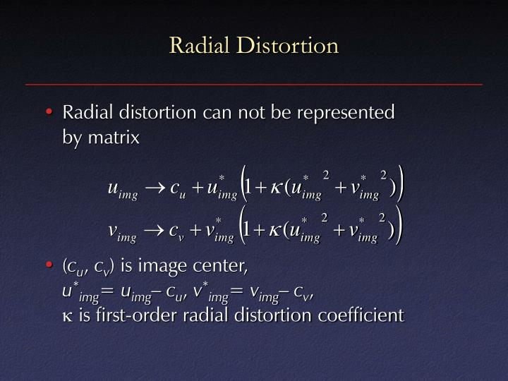 Radial Distortion