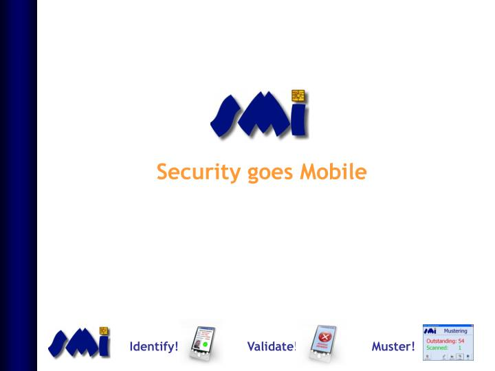 Security goes Mobile