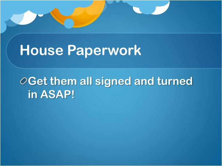 House Paperwork