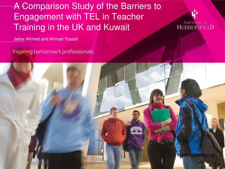 A Comparison Study of the Barriers to Engagement with TEL in Teacher Training in the UK and