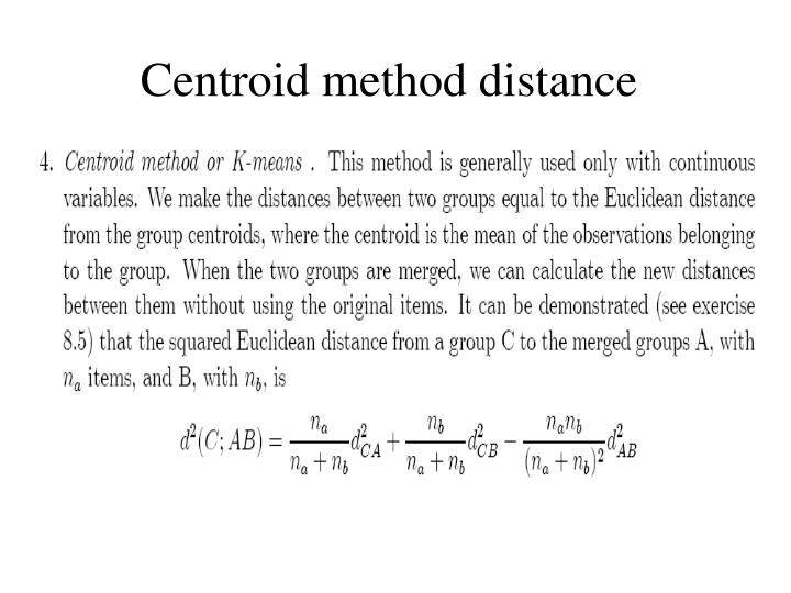 Centroid method distance