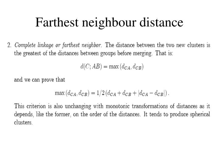 Farthest neighbour distance