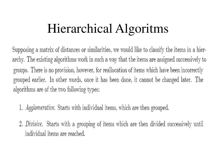 Hierarchical Algoritms