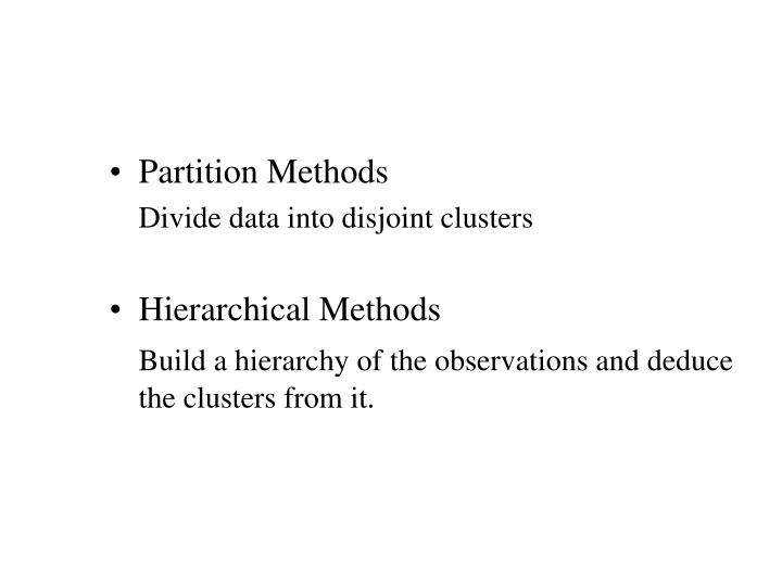 Partition Methods