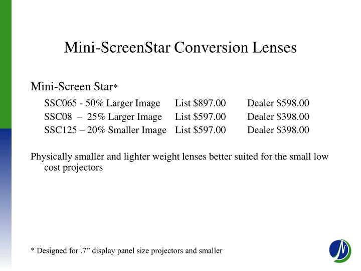 Mini-ScreenStar Conversion Lenses