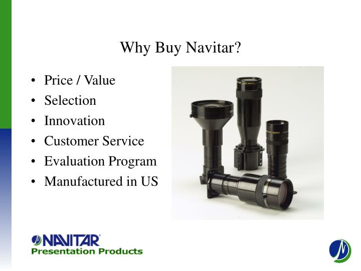Why buy navitar