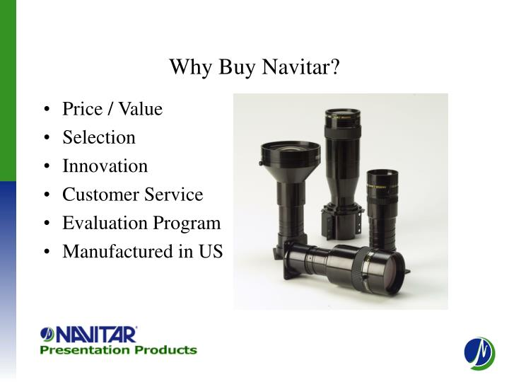 Why Buy Navitar?