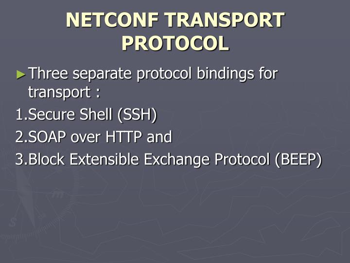 NETCONF TRANSPORT