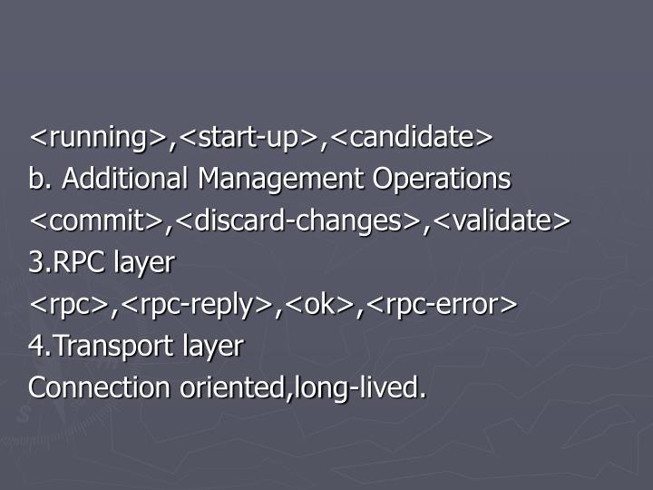 <running>,<start-up>,<candidate>
