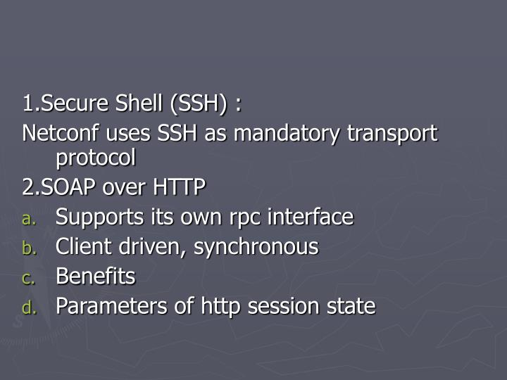 1.Secure Shell (SSH) :