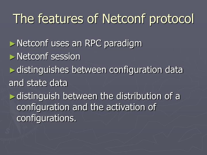 The features of Netconf protocol