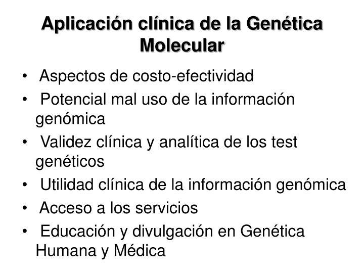 Aplicacin clnica de la Gentica Molecular