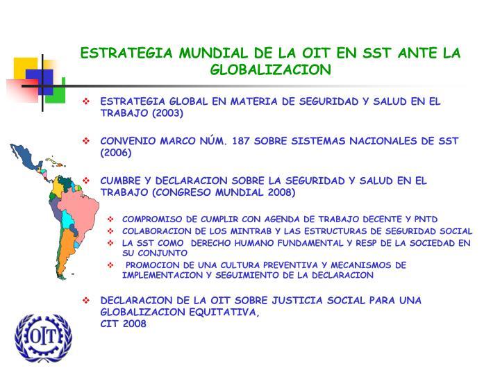 ESTRATEGIA MUNDIAL DE LA OIT EN SST ANTE LA GLOBALIZACION