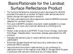basis rationale for the landsat surface reflectance product