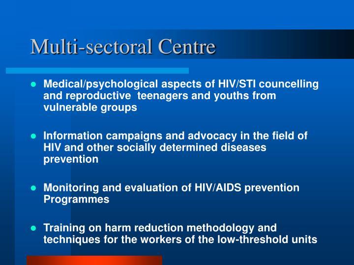 Multi-sectoral Centre