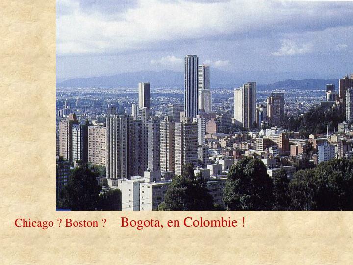 Bogota, en Colombie !