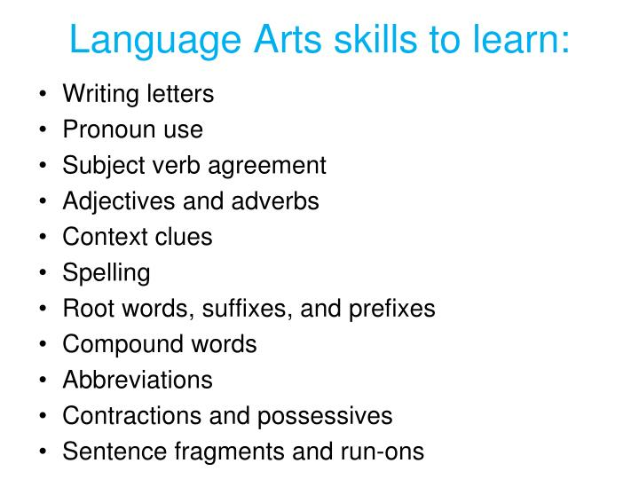 Language Arts skills to learn: