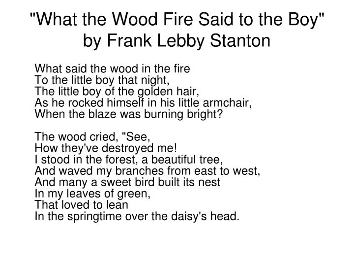 """What the Wood Fire Said to the Boy"" by Frank Lebby Stanton"