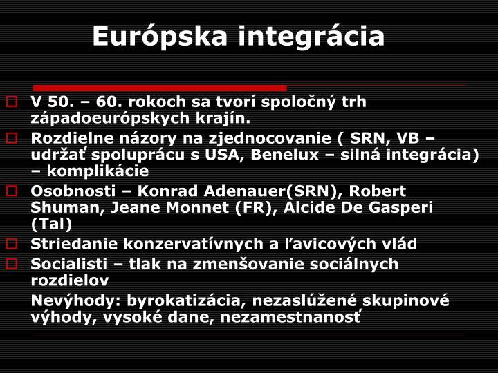 Európska integrácia