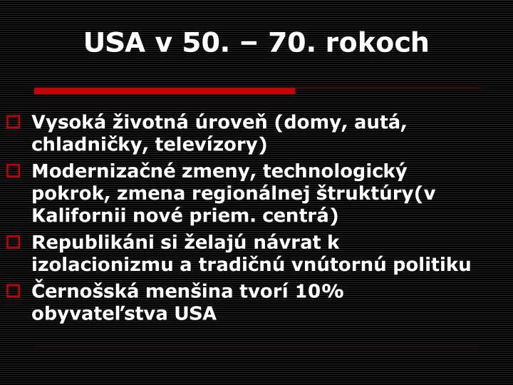 USA v 50. – 70. rokoch