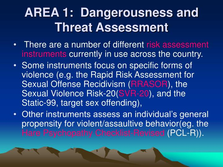 AREA 1:  Dangerousness and Threat Assessment