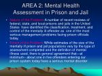 area 2 mental health assessment in prison and jail