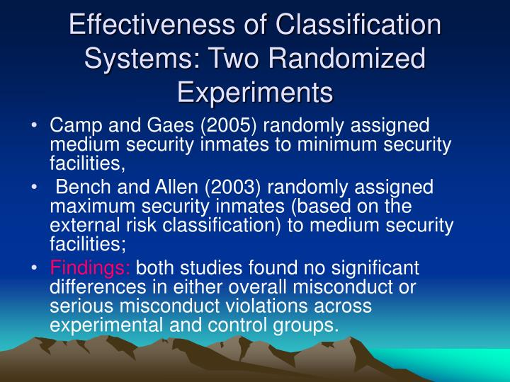 Effectiveness of Classification Systems: Two Randomized Experiments