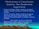 effectiveness of classification systems two randomized experiments