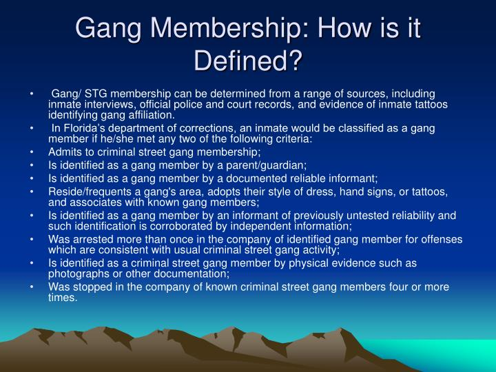 Gang Membership: How is it Defined?