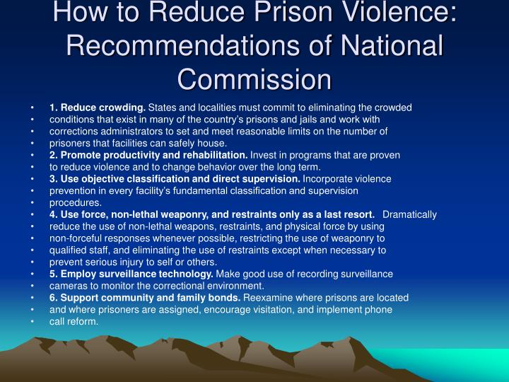 How to Reduce Prison Violence: Recommendations of National Commission