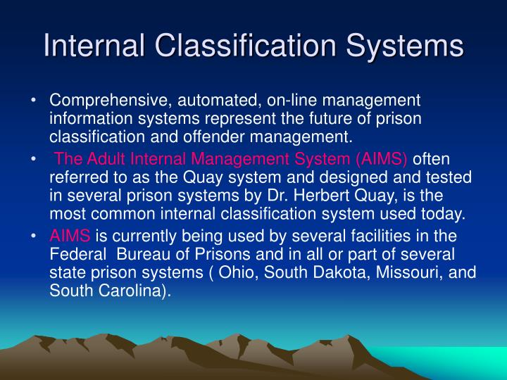 Internal Classification Systems