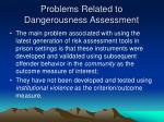 problems related to dangerousness assessment
