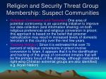 religion and security threat group membership suspect communities