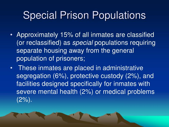 Special Prison Populations
