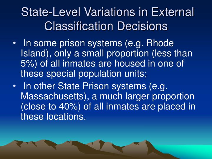 State-Level Variations in External Classification Decisions