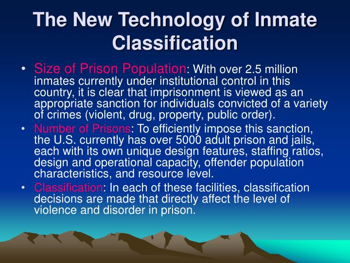 The new technology of inmate classification