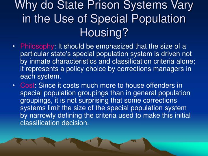 Why do State Prison Systems Vary in the Use of Special Population Housing?